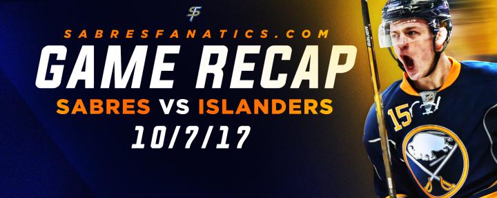Sabres VS Islanders Game Recap10/7/17