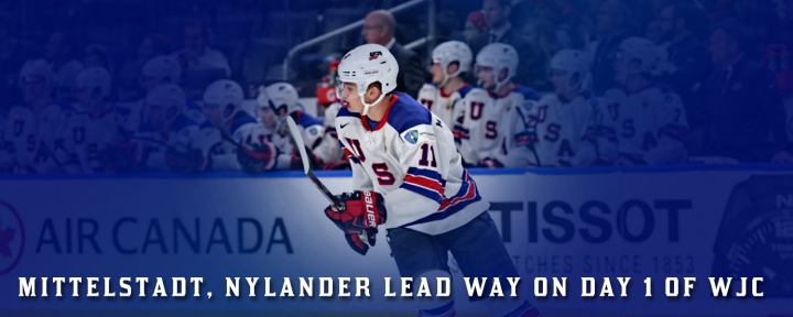 Casey Mittelstadt, Alex Nylander,  Headline World Juniors Day 1 Wrap Up